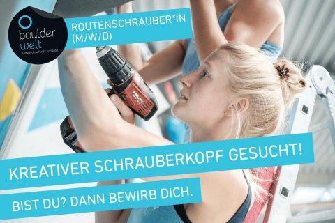 Die Boulderwelt München Ost sucht Routenschrauber